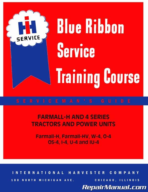 International Harvester Farmall H HV W4 O4 I4 U4 IU4 Service Manual