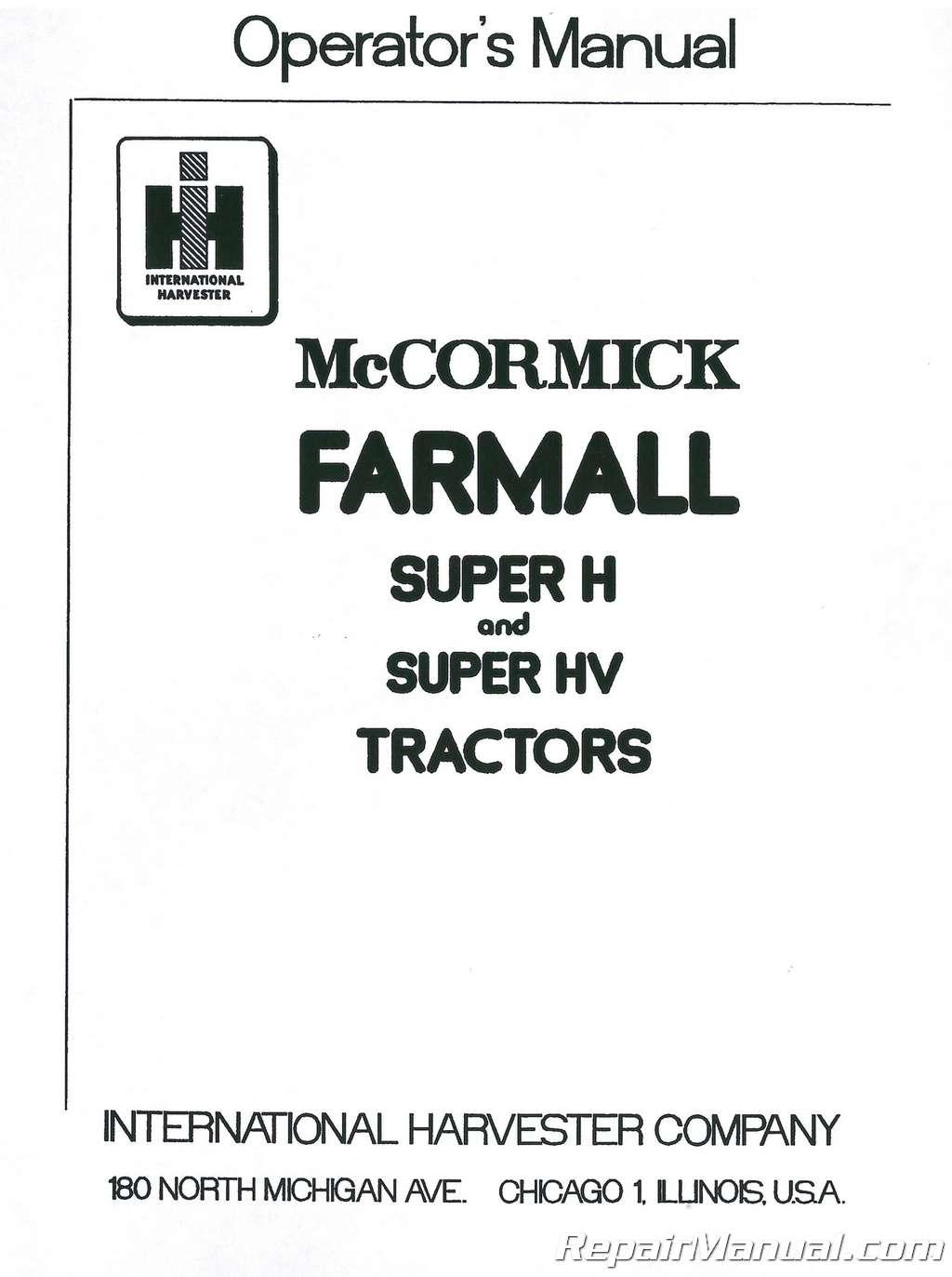 IHC Farmall Super H and Super HV Operator/'s Manual