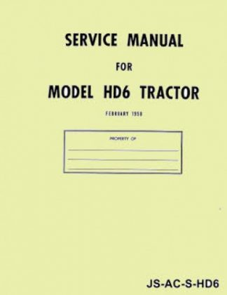 Allis Chalmers HD-6 Diesel Crawler SN 0-13322 Service Manual