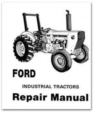 ford 230a 545a gas diesel tractor service manual rh repairmanual com