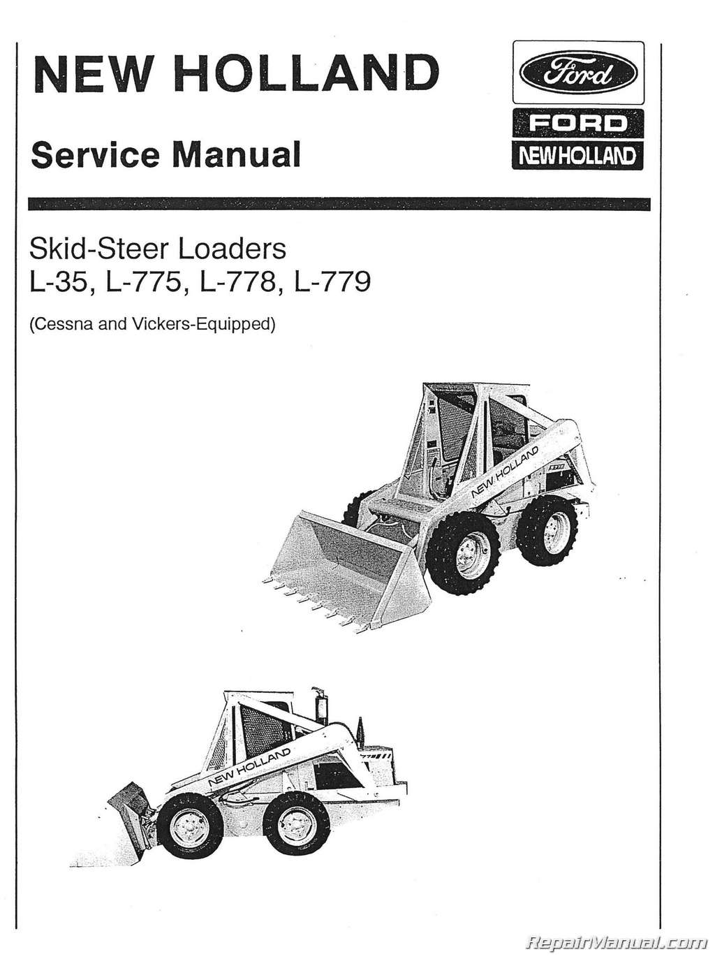 Ford New Holland L35 L775 L778 L779 Skid Steer Service Manual
