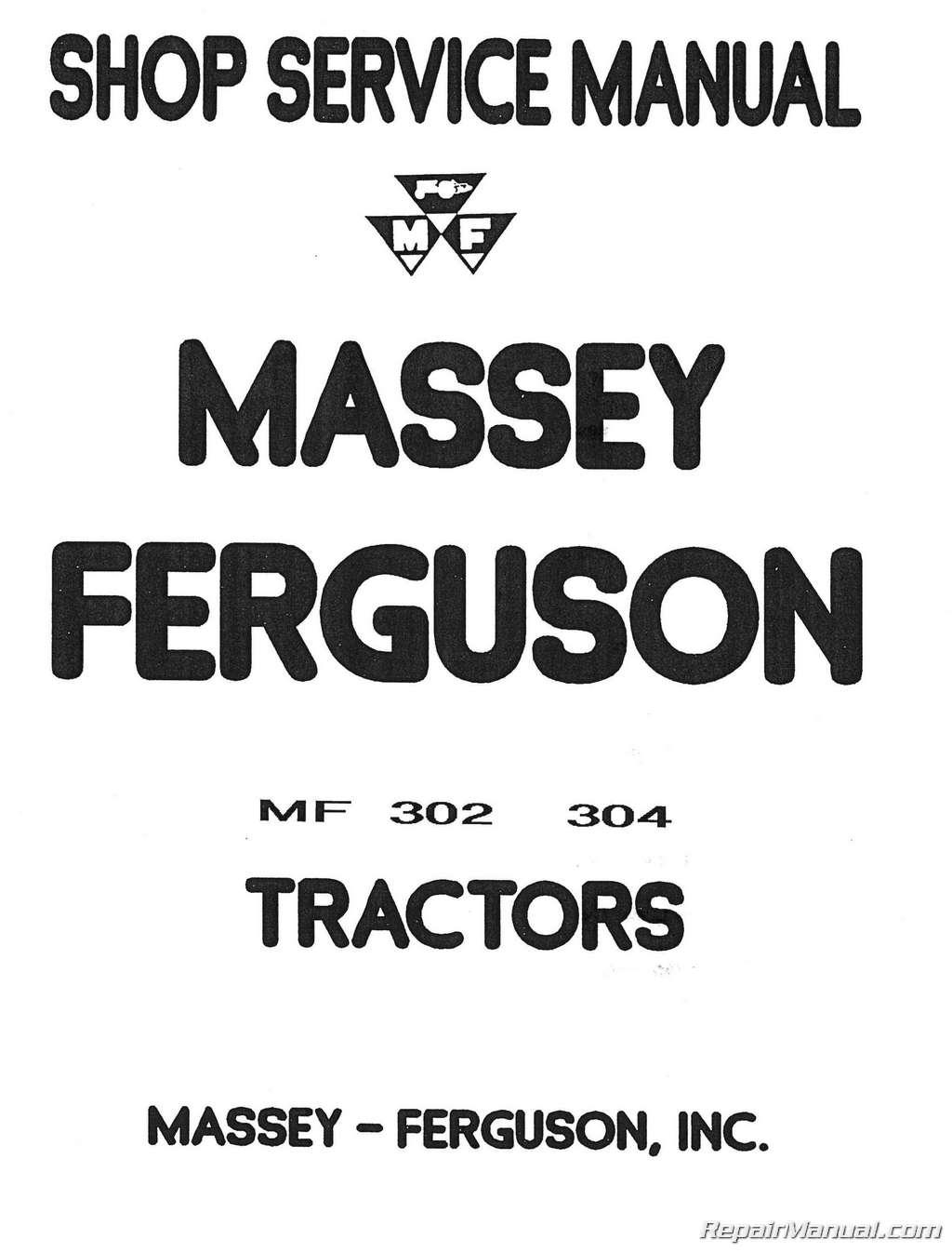 Massey Ferguson MF 302 MF 304 Tractor MF 320 Backhoe Service Manual