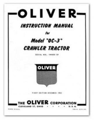 Oliver OC-3 Crawler Tractor Factory Instruction Manual