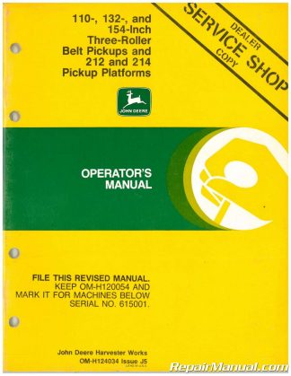Used John Deere 110 132 And 154 In Three Roller Belt Pickups And 212 And 914 Pickup Platforms Operators Manual