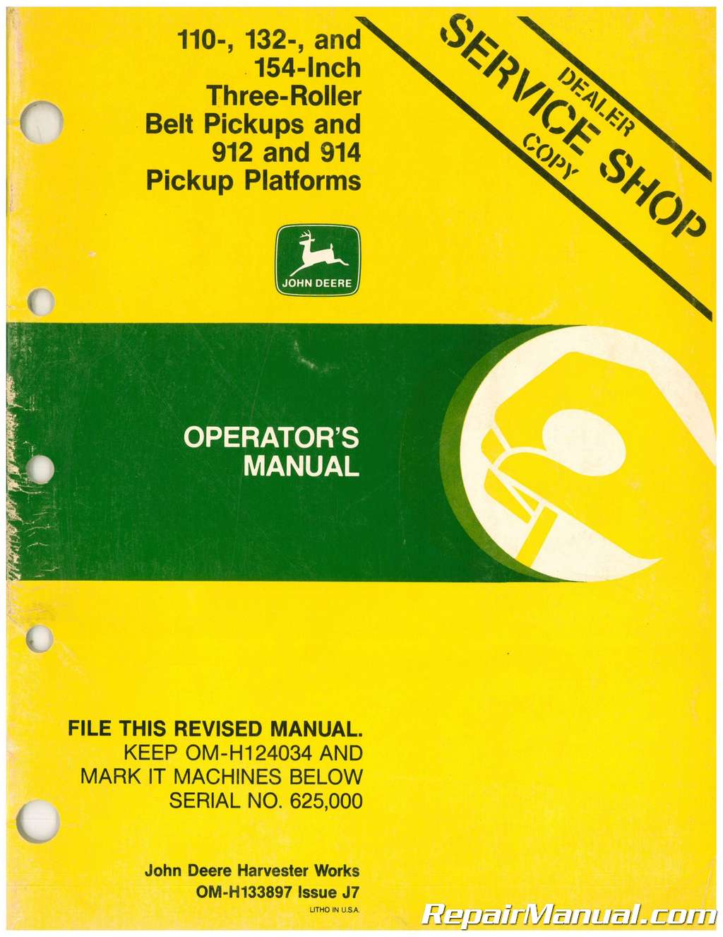 Used John Deere 110 132 and 154 In Three Roller Belt Pickups and 912 And  914 Pickup Platforms Operators Manual