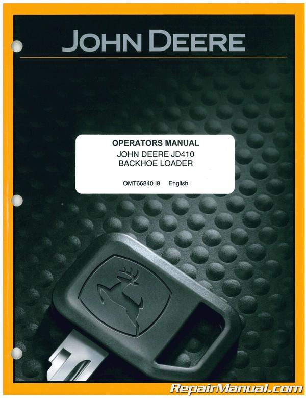 JOHN DEERE 410K BACKHOE LOADER OPERATORS MANUAL