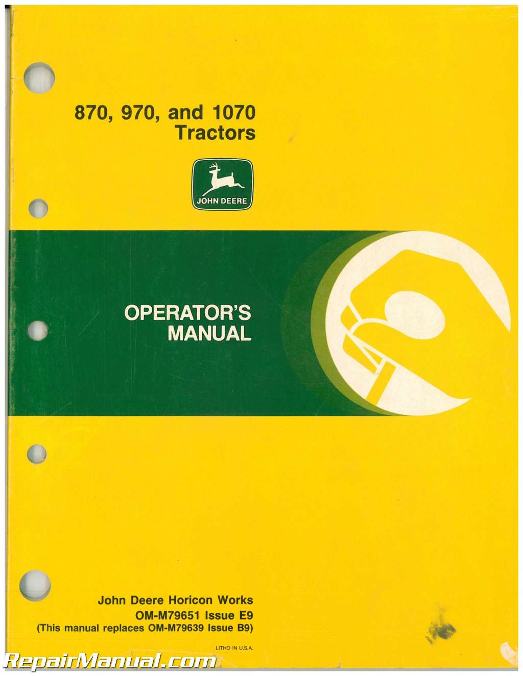 used john deere 870 970 and 1070 tractors operators manual rh repairmanual com john deere 1070 parts manual john deere 1070 manual pdf