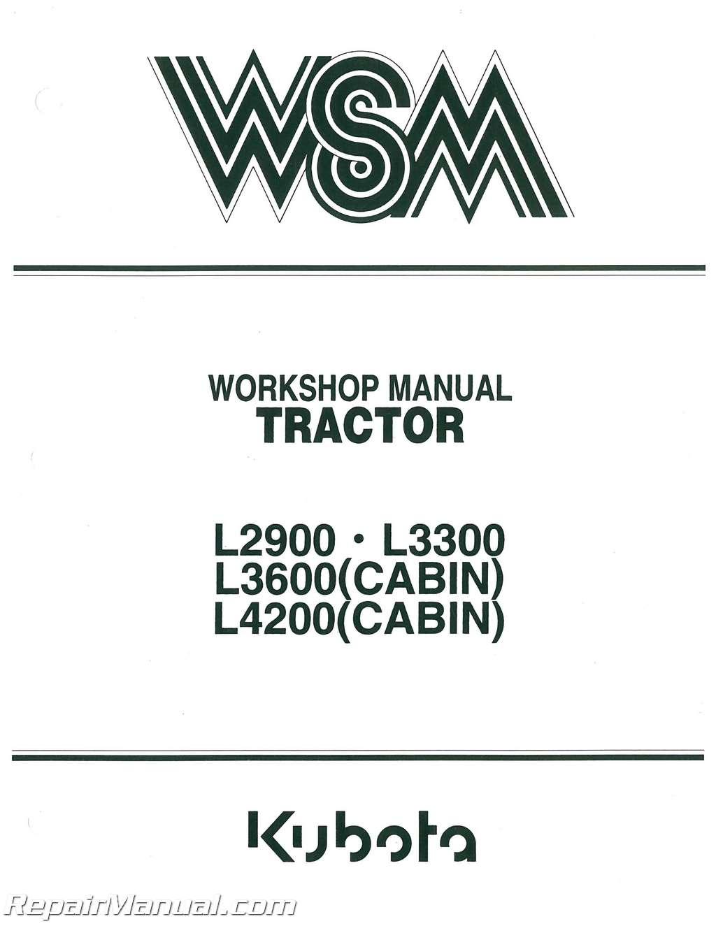 kubota l2900 l3300 l3600 l4200 diesel 2 4wd tractor service manual rh repairmanual com kubota workshop manual for svl75 kubota workshop manual m5400