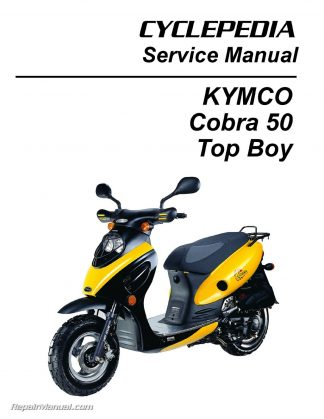 KYMCO Cobra 50 – Top Boy Scooter Service Manual Printed by CYCLEPEDIA