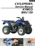KYMCO MXU 150 ATV Service Manual Printed by Cyclepedia_Page_1