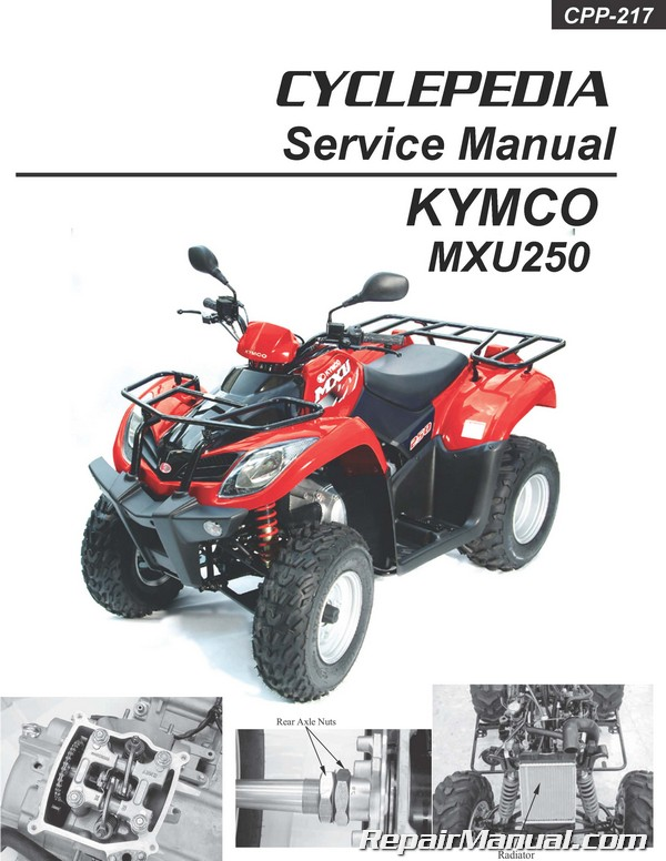 kymco mxu 250 atv printed service manual rh repairmanual com
