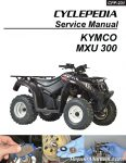 KYMCO MXU 300 ATV Printed Service Manual by Cyclepedia_Page_1