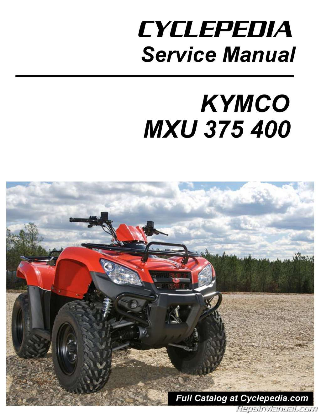 kymco mxu 375 400 atv service manual printed by cyclepedia rh repairmanual com service manual atwood 3500 series service manual advance bed