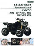 KYMCO MXU 450i MAXXER 450i ATV Printed Service Manual By CYCLEPEDIA_001