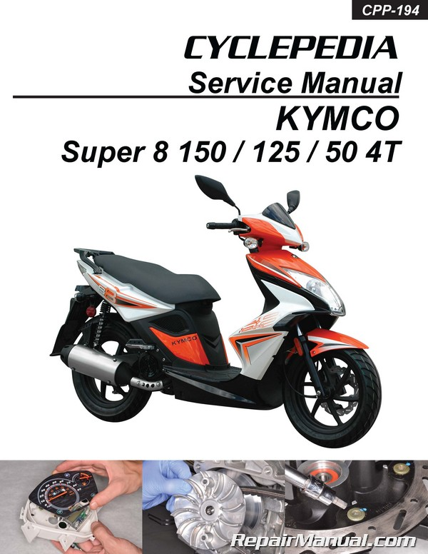 Kymco Super 8 150 125 50 4t Cyclepedia Scooter Service border=