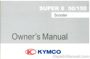 KYMCO Super 8 50 150 Scooter Owners Manual_001