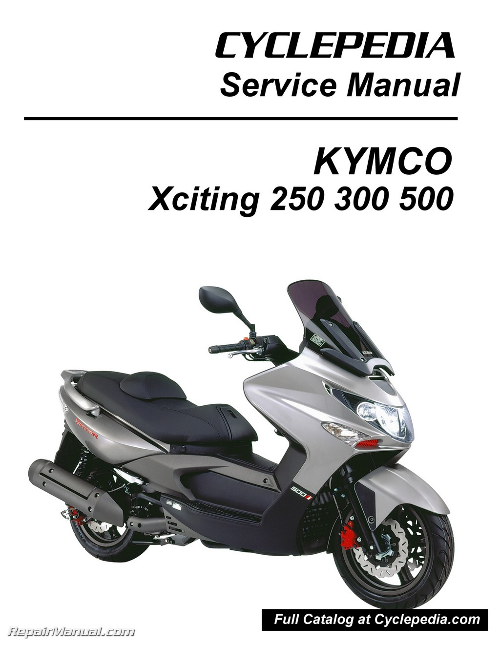 [SCHEMATICS_4LK]  Kymco Xciting 250 300 500 Ri Scooter Service Manual Printed by Cyclepedia | Kymco Engine Diagram |  | Repair Manuals Online