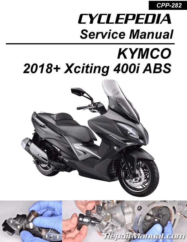 Kymco Xciting 400i    Abs Scooter Service Manual Printed By Cyclepedia