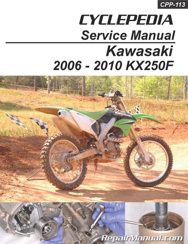 kawasaki kx250f cyclepedia printed motorcycle service manual 2006 2010 rh repairmanual com 2006 Kawasaki KX250F N-Style Graphics 2002 Kawasaki KX250F