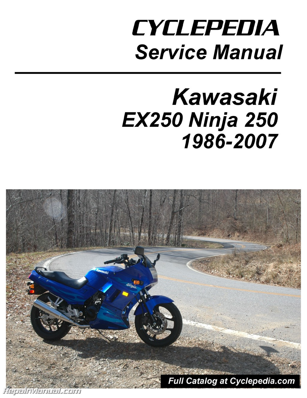 1986-2007 Kawasaki Ninja EX250 Cyclepedia Printed Motorcycle Service Manual