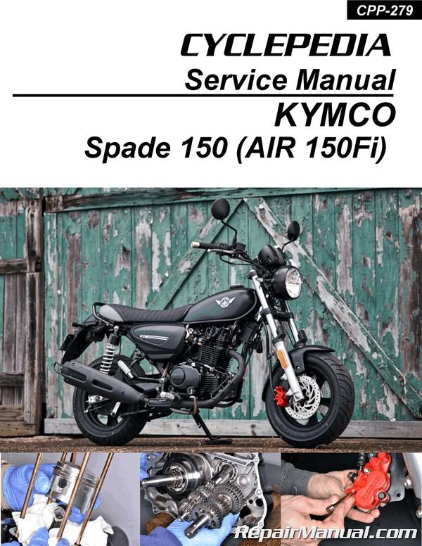 Kymco Spade 150 Motorcycle Service Manual Printed