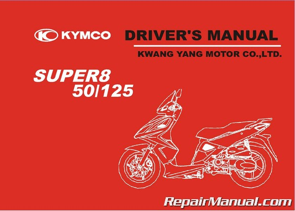 Kymco Super 8 50 2t Scooter Owners Manual