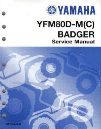 Used 1992-2002 2005 Yamaha YFM80 Badger ATV Factory Service Manual