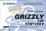 Official 2006 Yamaha YFM125GV Grizzly ATV Owners Manual