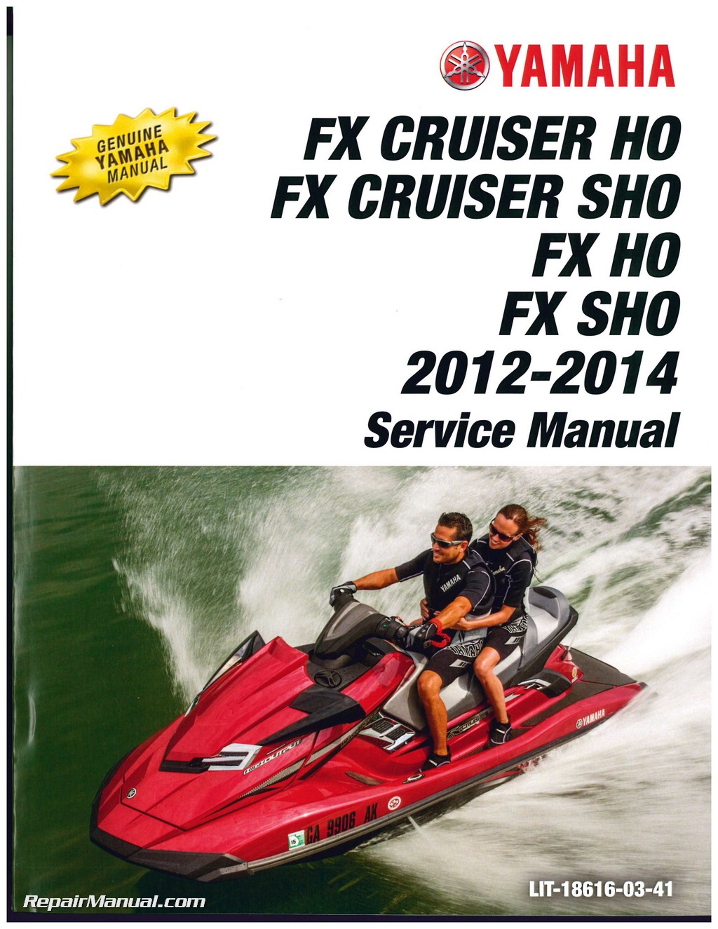 2012-2014 Yamaha FX Cruiser HO/SHO FX HO/SHO Personal Watercraft Service  Manual