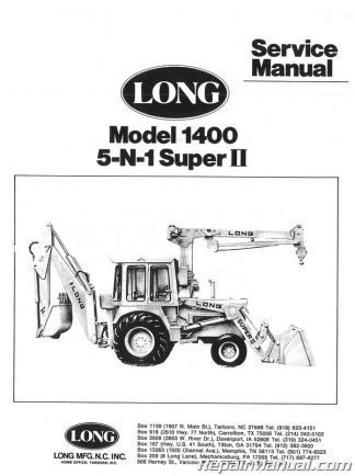 Long 1400 Tractor Loader Backhoe 5 N 1 Series Service Manual  Long Tractor Wiring Diagram on