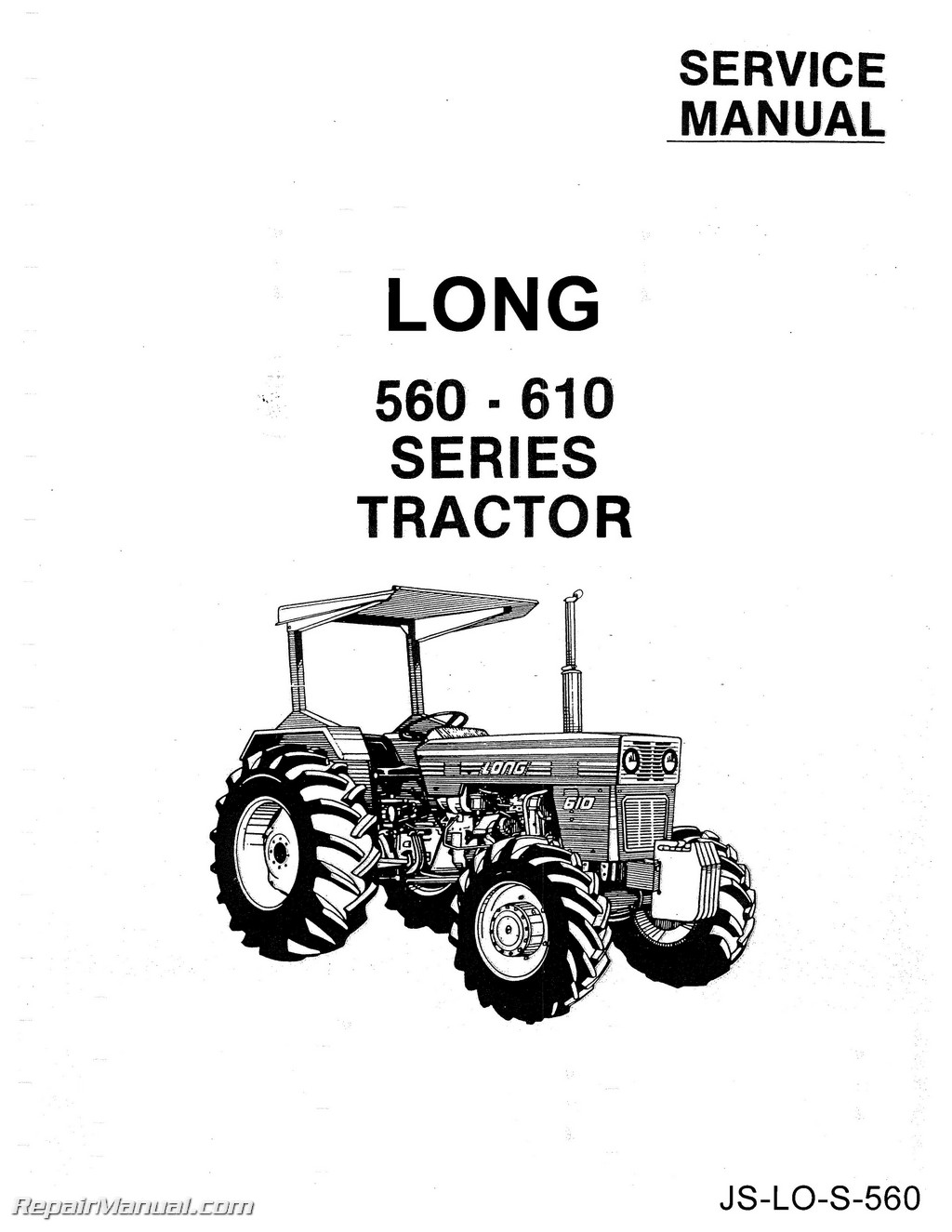 long 560 610 tractor service workshop repair manual