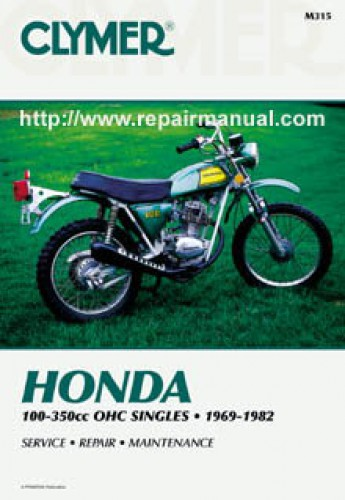 Honda 100-350cc OHC Singles 1969-1982 Motorcycle Repair Manual Clymer