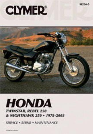 Clymer Honda Rebel 250 Twinstar Nighthawk 250 1978-2003 Repair Manual