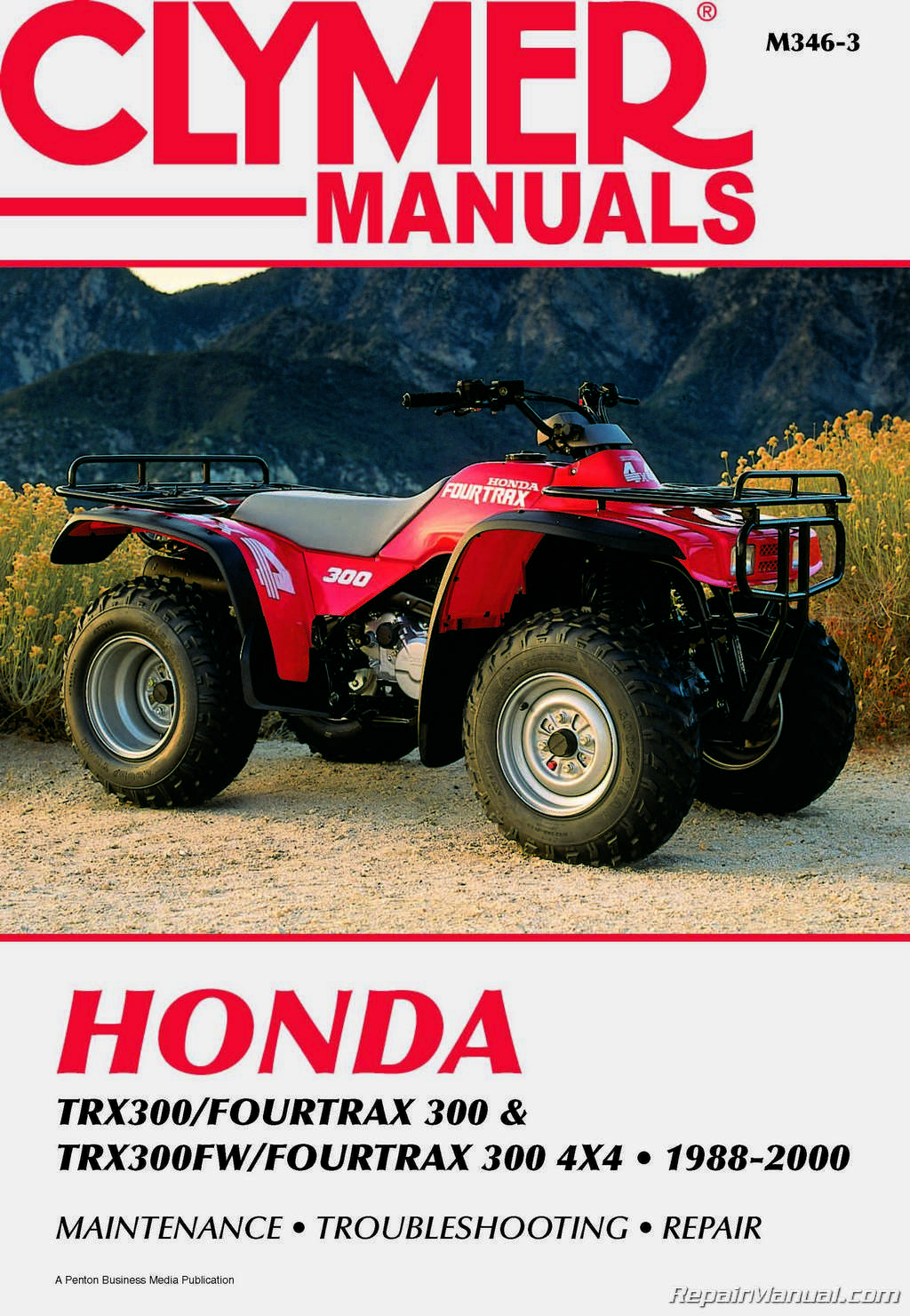 Honda TRX 300 Fourtrax 300 TRX300FW Fourtrax 4×4 1988-2000 Clymer ATV Repair  Manual