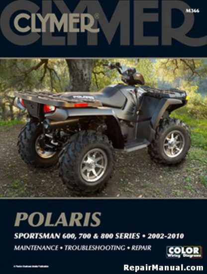 2002-2010 Polaris Sportsman 600, 700 & 800 ATV Repair Manual by Clymer
