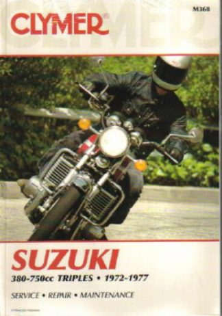 Clymer Suzuki 380-750cc Triple 1972-1977 Repair Manual