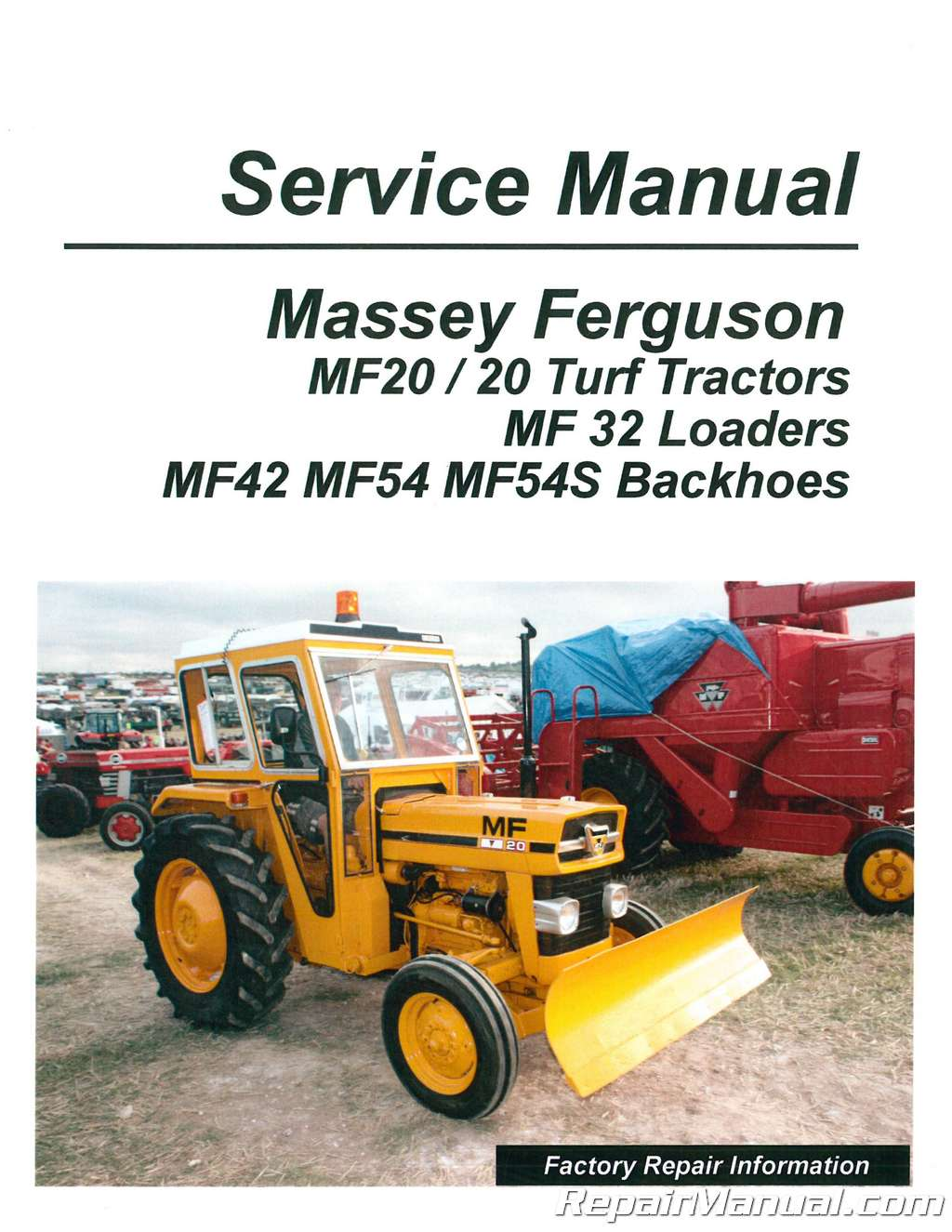Massey Ferguson MF 20 MF32 MF42 MF54 Tractor Loader Backhoe Service Manual