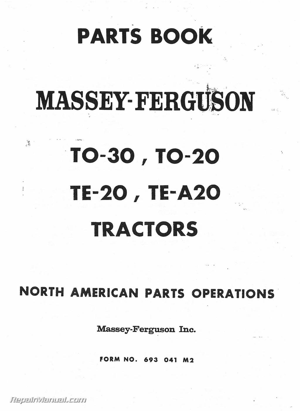 Massey-Ferguson TO-30 TO-20 TE-20 TEA-20 Parts Manual