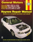 Haynes GM Chevrolet Malibu Oldsmobile Alero Cutlass and Pontiac Grand AM 1997-2003 Auto Repair Manual