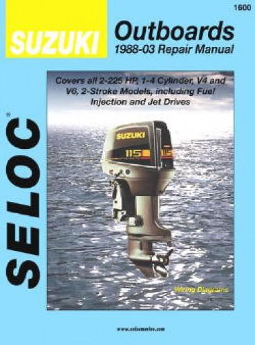 Seloc suzuki outboards all 2 stroke 1988 2003 boat engine for Boat motor repair manuals