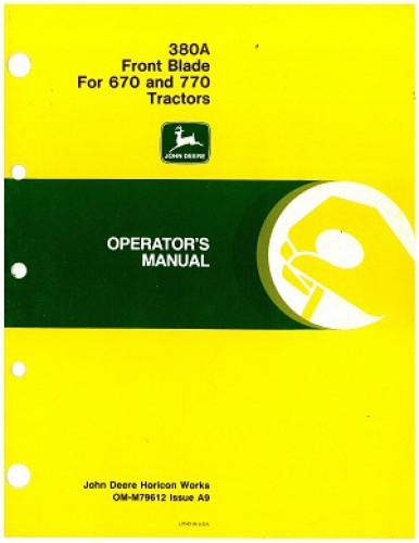 Used John Deere 380A Front Blade Operators Manual