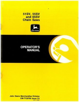 Used John Deere 51SV 55SV And 65SV Chain Saw Operators Manual