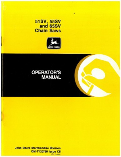 Used John Deere 51SV 55SV And 65SV Chain Saw Operators Manual