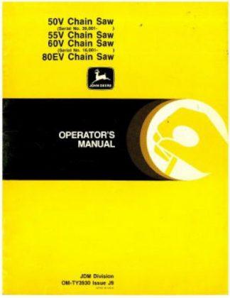 Used John Deere 50V 55V 60V And 80EV Chain Saw Operator Manual