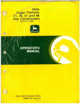 John Deere 300A Auger Platform 31 36 61 And 66 Hay Conditioner Operator Manual Used