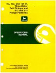 John Deere 110 132 And 154 In Three Roller Belt Pickups and 912 And 914 Pickup Operators Manual Used