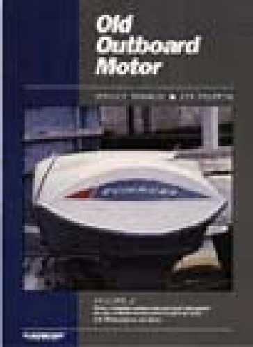 Old Outboard Motor Service Manual Volume 2 Prior to 1969