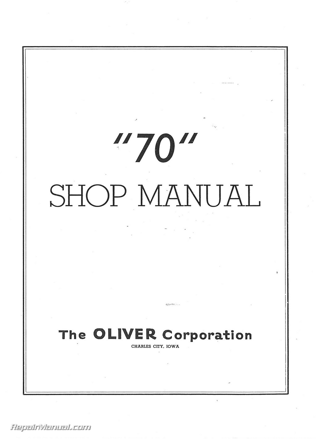 Oliver 70 Row Crop Tractor Service Manual on
