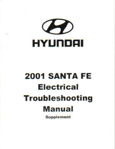 2001 hyundai santa fe electrical troubleshooting manual supplement rh repairmanual com Hyundai Santa Fe Problem 2001 hyundai santa fe owners manual