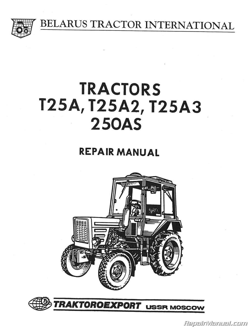 Belarus T25a T25a2 T25a3 250as 2 4w Diesel Tractor Service